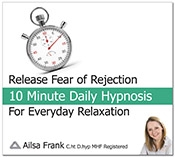Release fear of Rejection